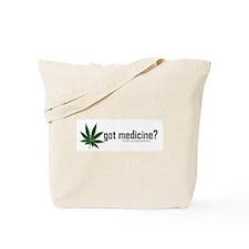 got medicine? Tote Bag