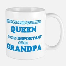 Some call me a Queen, the most important call Mugs