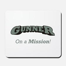 Gunner - On a Mission Mousepad