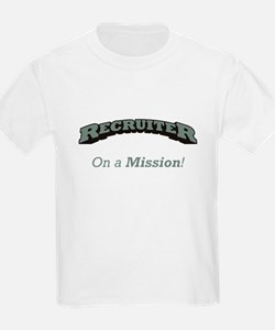 Recruiter - On a Mission T-Shirt