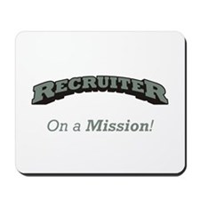 Recruiter - On a Mission Mousepad