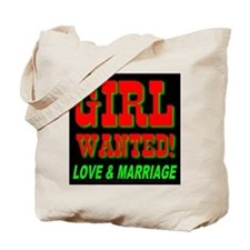 Girl Wanted Love & Marriage Tote Bag