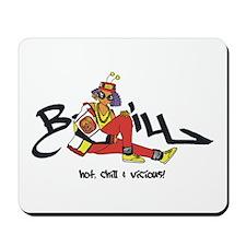 Hot, Chill & Vicious Mousepad