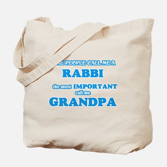 Some call me a Rabbi, the most important Tote Bag