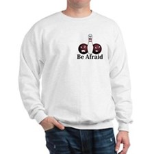 Be Afraid Logo 8 Sweatshirt Design Front Pocket an