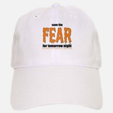 Save the Fear Baseball Baseball Cap