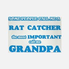 Some call me a Rat Catcher, the most impor Magnets