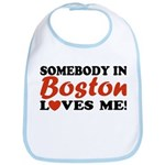 Somebody in Boston Loves Me! Bib