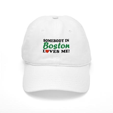 Somebody in Boston Loves Me! Cap