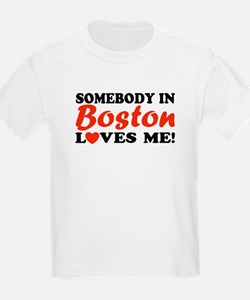 Somebody in Boston Loves Me! Kids T-Shirt