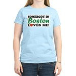 Somebody in Boston Loves Me! Women's Pink T-Shirt