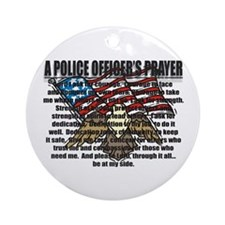 POLICE OFFICER'S PRAYER Ornament (Round)