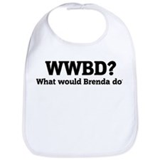 What would Brenda do? Bib