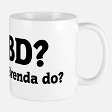 What would Brenda do? Small Small Mug