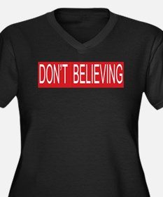 Dont STOP Believing Women's Plus Size V-Neck Dark