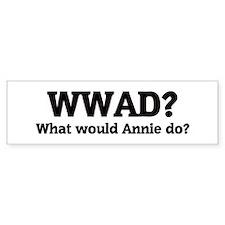 What would Annie do? Bumper Bumper Sticker