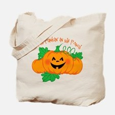 Cutest Punkin' In The Patch Tote Bag
