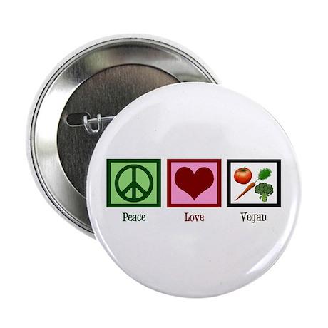 """Peace Love Vegan 2.25"""" Button"""