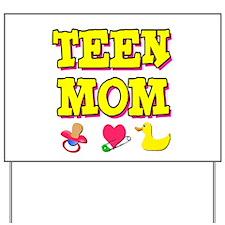 Teen Mom Yard Sign