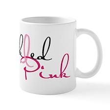 Tickled Pink on Light Mug