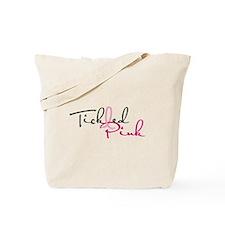 Tickled Pink on Light Tote Bag