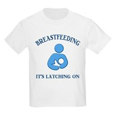 It's Latching On - T-Shirt