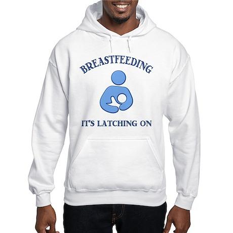 It's Latching On - Hooded Sweatshirt
