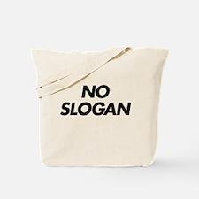No Slogan Tote Bag