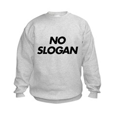 No Slogan Sweatshirt