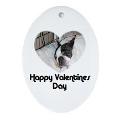 HAPPY VALENTINES DAY (BOSTON TERRIER) Ornament (Ov
