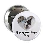 HAPPY VALENTINES DAY (BOSTON TERRIER) Button