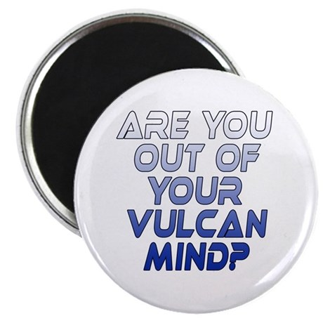 Out of Your Vulcan Mind Magnet
