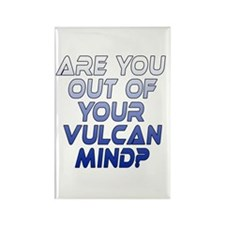 Out of Your Vulcan Mind Rectangle Magnet