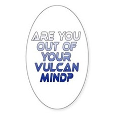 Out of Your Vulcan Mind Decal