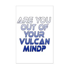 Out of Your Vulcan Mind Posters