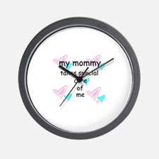 MOMMY TAKES SPECIAL CARE Wall Clock