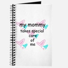 MOMMY TAKES SPECIAL CARE Journal