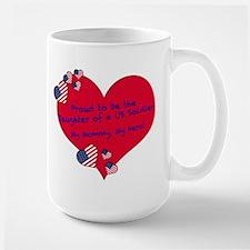 mom is US Soldier Large Mug