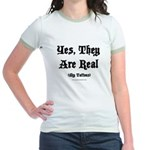 Yes, They Are Real Jr. Ringer T-Shirt