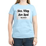 Yes, They Are Real Women's Pink T-Shirt