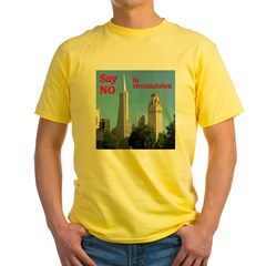 """Say No"" -TAPyramid+HooverTower Yellow T-Shirt"