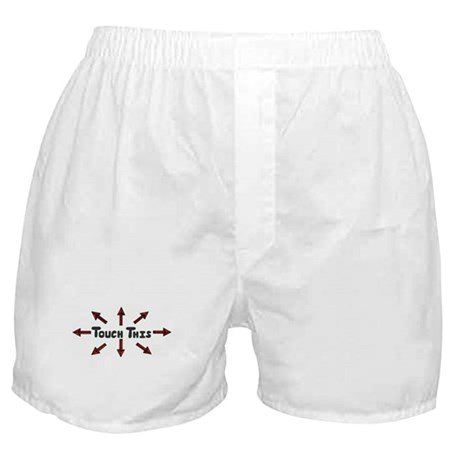 Touch This Boxer Shorts