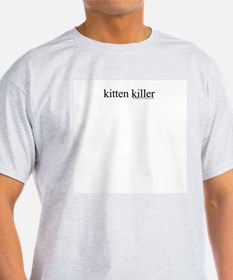 Kitten Killer Ash Grey T-Shirt