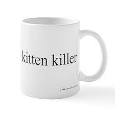 Kitten Killer Mug