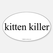 Kitten Killer Oval Decal