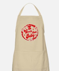 Watch that Baby... Apron