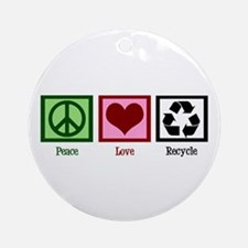 Peace Love Recycle Ornament (Round)