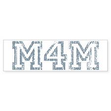 M4M Bumper Sticker