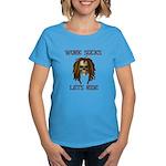 Work Sucks Let's Ride Skull Women's Dark T-Shirt