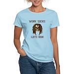 Work Sucks Let's Ride Skull Women's Light T-Shirt